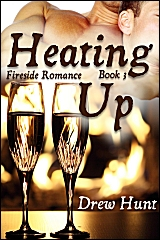 Fireside Romance Book 3: Heating Up